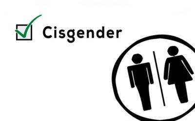 Cisgender – Check your Privilege!